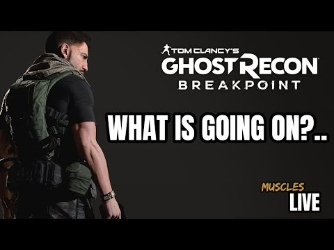 GHOST RECON BREAKPOINT LIVE-WHAT IS GOING ON ??-SUBSCRIBE
