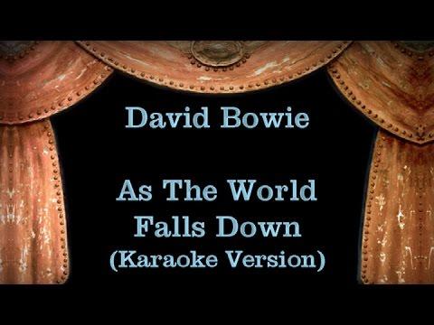 David Bowie - As The World Falls Down - Lyrics (Karaoke Version)