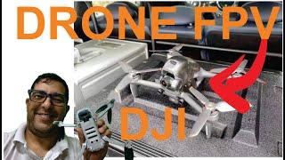 DRONE FPV E TUDO MAIS SOBRE DRONES DJI