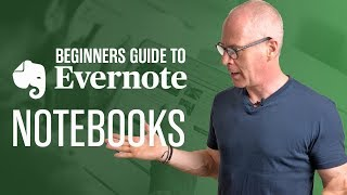 BEGINNERS GUIDE TO EVERNOTE | Part 1 | Notebooks
