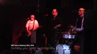OIRT - Trio-Cover-Band spielt Sunday you need love monday be alone
