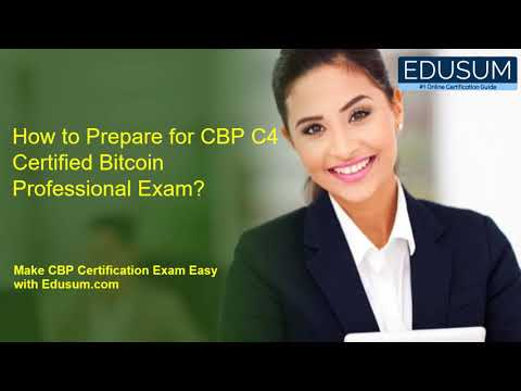 How to Prepare for CBP C4 Certified Bitcoin Professional Exam ...
