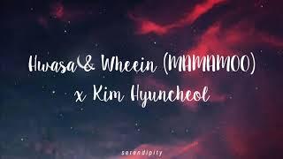 Hwasa & Wheein (MAMAMOO) Kim HyunChul - Two Girl Love a Man [Traducida al Español]