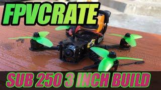 FPVCRATE Sub250 3 Inch Lumenier QAV-S Mini Build