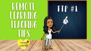Remote Learning Teaching Tips