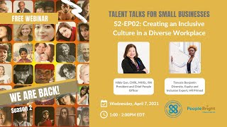 S2-EP02: Creating an Inclusive Culture in a Diverse Workplace | Talent Talks for Small Businesses