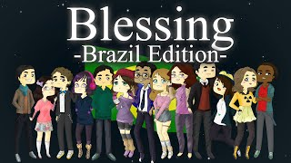 【CollaBR】 Blessing 【Brazil Edition】