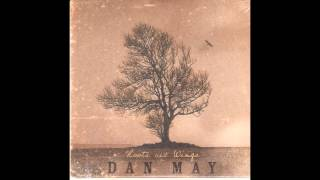 Dan May - The Gift
