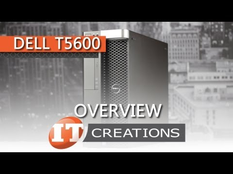 Dell Precision T5600 Workstation Review