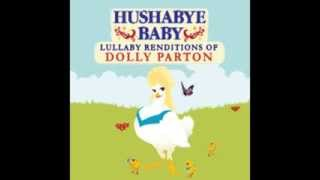 My Blue Tears - Lullaby Renditions of Dolly Parton - Hushabye Baby