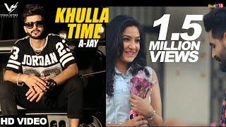 Khulla Time  A Jay