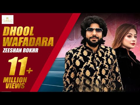 #DhoolWafadara Dhool Wafadara Zeeshan Rokhri (Official Video) Out Now 2020