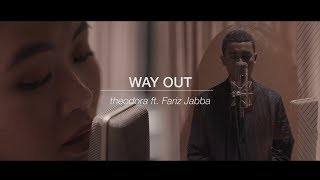 Way Out (remix)   Theodora Ft. Fariz Jabba