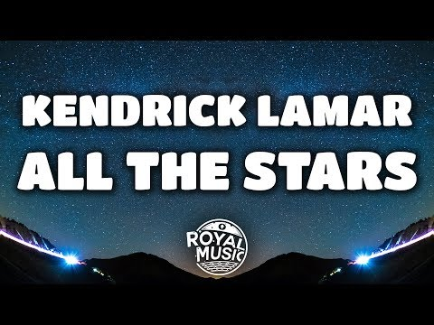 Kendrick Lamar, SZA – All The Stars (Lyrics)