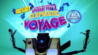 VideoImage1 Borderlands: The Pre-Sequel - Claptastic Voyage and Ultimate Vault Hunter Upgrade Pack 2