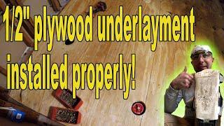 Plywood underlayment installation