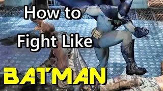 Batman Fighting Style   Martial Arts Techniques
