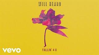 Will Heard - Fallin' 4 U