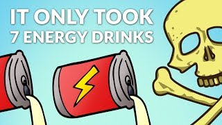 A Man Drank 1 Can of Energy Drink Per Hour, Here's What Happened 7 Hours Later
