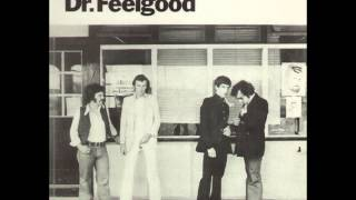 Dr. Feelgood - You Shouldn't Call the Doctor (If You Can't Afford the Bills)