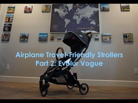 Airplane Travel-Friendly Strollers: Part 2: Evolur Vogue