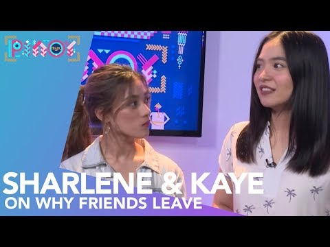 MYX HUGOT | SHARLENE SAN PEDRO, KAYE REYES On Why Friends Leave