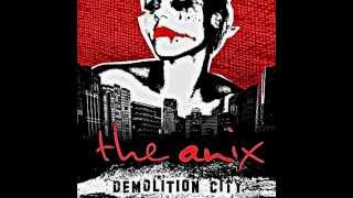 The Anix - Even It If Kills Me