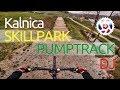 BIKEPARK Kalnica 2017 SkillPark PumpTrack DirtJumps Prehliadka s komentárom