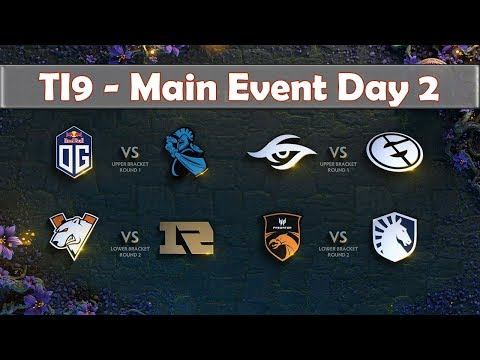 ALL Matches Main Event Day 2 | The International 2019 | Dota 2 TI9 LIVE