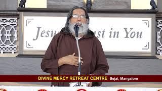 Divine Mercy Retreat Talk - Fr.Dolphy Serrao, Capuchin - Episode 182