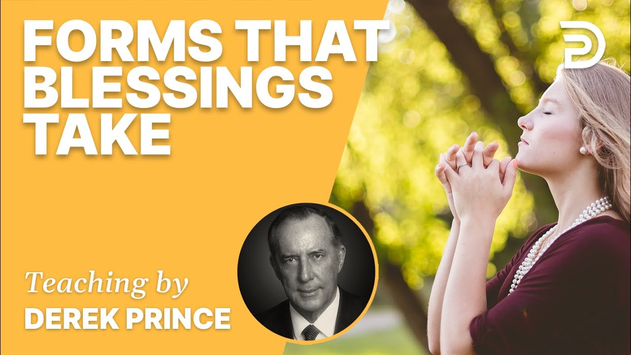 YouTube thumbnail for Forms that Blessings Take