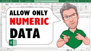 Excel: Allow Only Numeric Values in a Cell