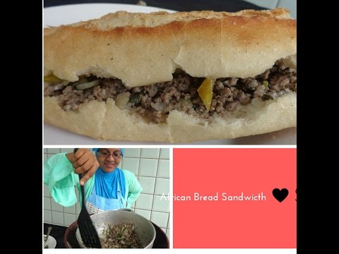 African Bread Sandwich – Kadirecipes