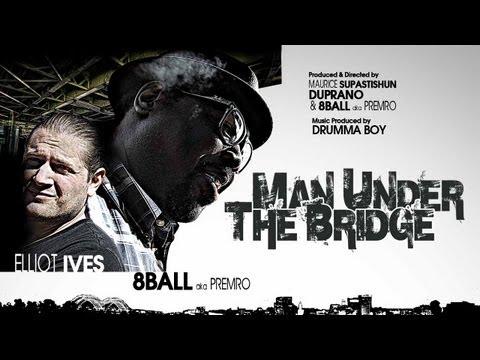 8Ball Ft. Elliot Ives – The Man Under The Bridge