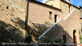 preview picture of video 'Agriturismo Palazzo Tori  Torrita di Siena Toscana Tuscany'