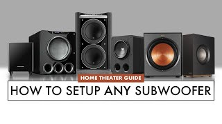 HOW TO Setup ANY SUBWOOFER for HOME THEATER. EASY Subwoofer Placement GUIDE
