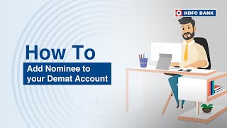 Nominate For Demat And Safeguard Your Future - HDFC Bank
