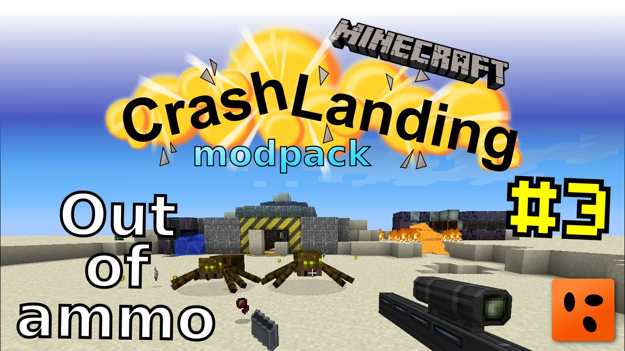 Crash Landing #3 | Out of ammo