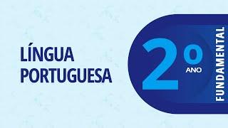 2º Ano EF I – Português: Escrita de palavras através do jogo – 30/03/2021