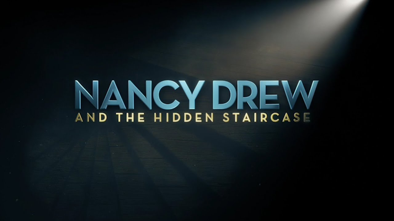 Video trailer för Check Out the 'Nancy Drew and the Hidden Staircase' Trailer!