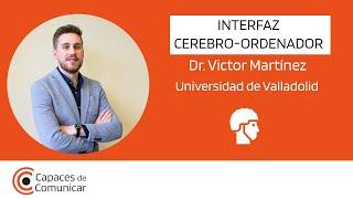 Interfaz cerebro-ordenador: Víctor Martínez | Universidad de Valladolid
