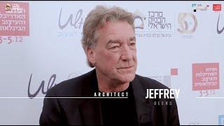 Jeffrey Beers | ג׳פרי בירס בראיון בילעדי בועידת האדריכלות והעיצוב של מרכז הבנייה 2019