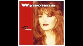 I Just Drove By : Wynonna