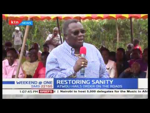 Restoring sanity: Atwoli hails order on the road