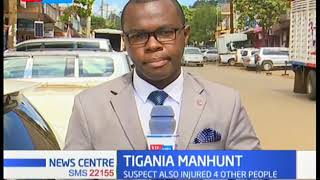 Tigania Manhunt: Police pursue murder suspect