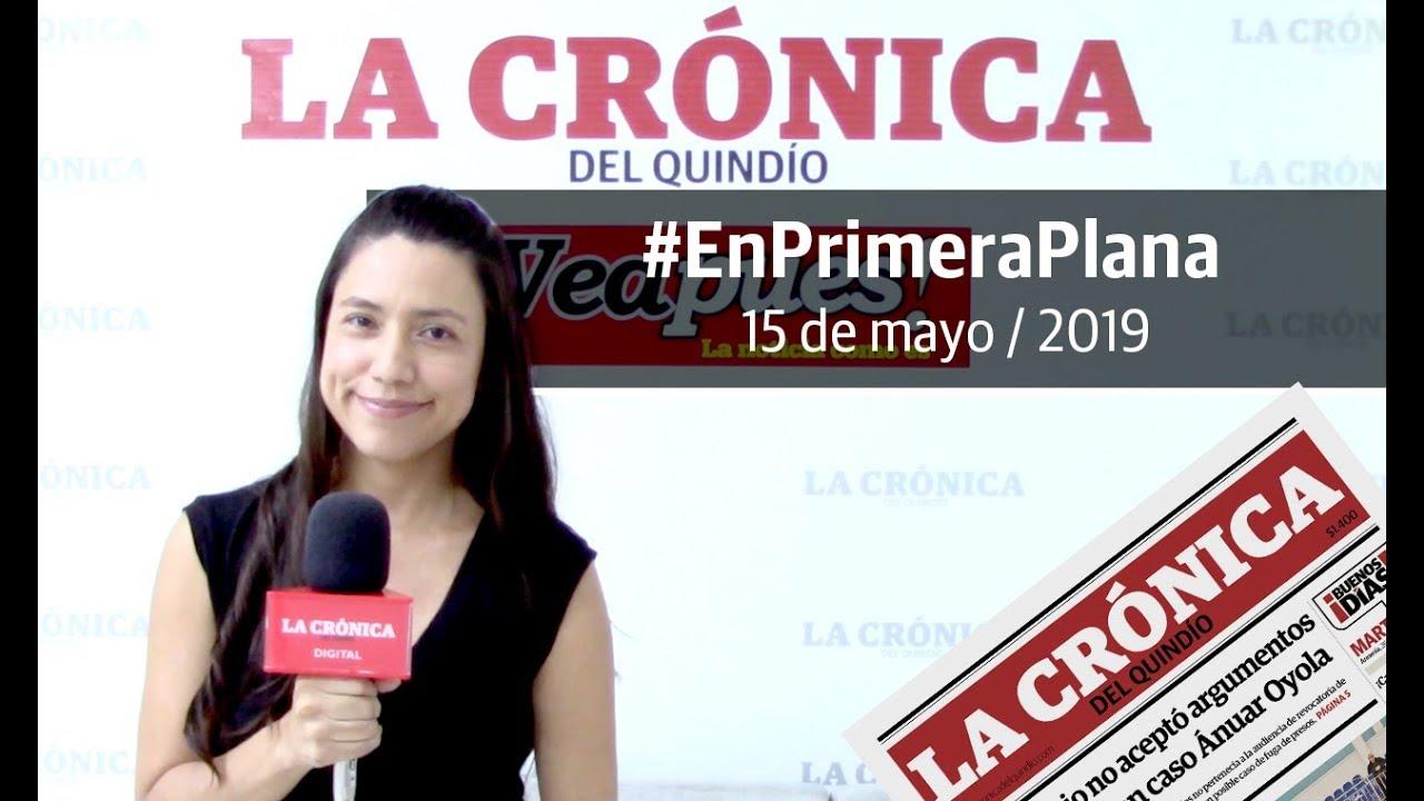 En Primera Plana: lo que será noticia este jueves 16 de mayo
