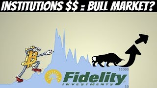 Fidelity Launches Institutional Platform For Crypto (Bull Market Catalyst)