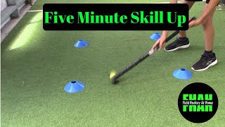 """5 Minute Skill Up"" @Home"