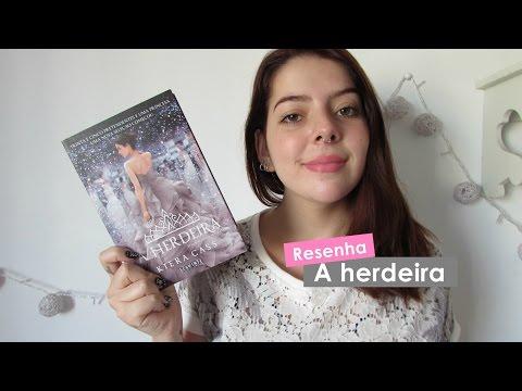 A herdeira - Kiera Cass | RESENHA