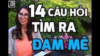 14 CÂU HỎI GIÚP BẠN TÌM RA ĐAM MÊ VÀ BIẾN NÓ THÀNH TIỀN & GIÁ TRỊ I LanBercu TV